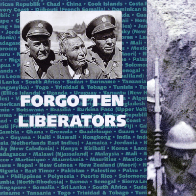 Forgotten Liberators - 3rd World in World War 2