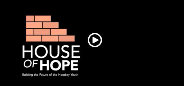 Video: HOUSE OF HOPE, Building the Future of the Youth of Houtbay